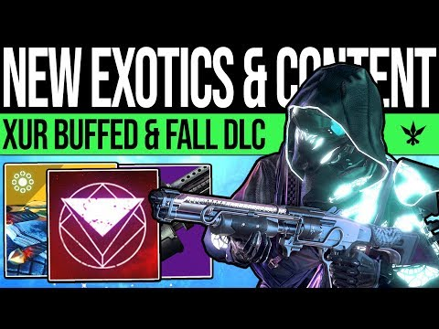 Destiny 2 | NEW DLC EXOTICS & FUTURE CONTENT! Xur Exotic Buff, Quest Weapon, Fall Expansion & Loot!