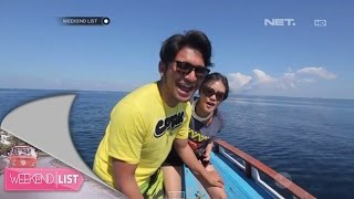 Weekend List - Marsya & Shinta jalan-jalan ke Manado
