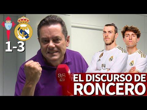 Celta 1- Real Madrid 3 | El discurso de RONCERO: amor para Bale y aviso a Odriozola | Diario AS