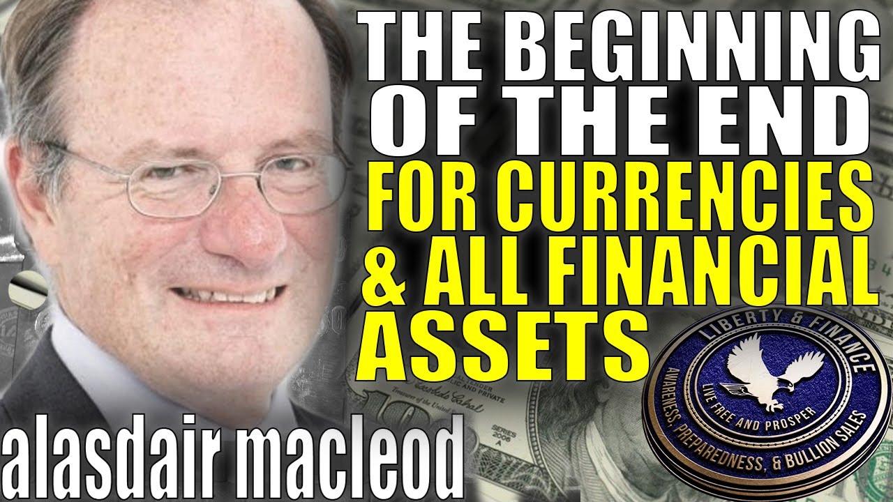 """The Beginning Of The End""|Alasdair MacLeod thumbnail"