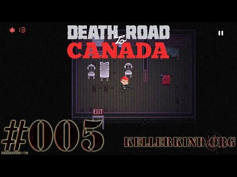 Death Road to Canada #5 – Solo-Power ★ We play Death Road to Canada [HD|60FPS]