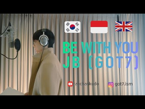 "JB GOT7 ""Be With You""  OST A Day Before Us ZERO (연애하루전 OST) Terjemahan Lirik  (HAN, ROM, ENG, IDN)"