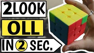 (CFOP) 2 look oll tutorial|Solve last layer of rubik's cube by two look oll