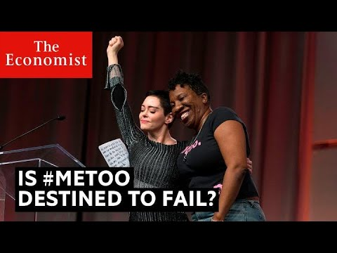 #MeToo: is it destined to fail? | The Economist