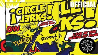 """Circle Jerks """"Back Against The Wall"""" (Kung Fu Records)"""