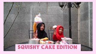 SQUISHY CAKE EDITION WITH FATIMAH HALILINTAR FT MOM