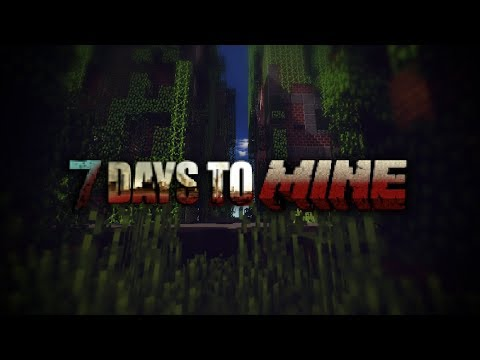 7 Days to Mine Official Trailer