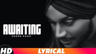Awaiting (Lyrical Video) | Sukha kang | Latest Punjabi Songs 2018 | New Songs | Speed Records