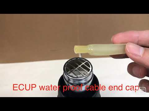ECUP water proof cable end cap