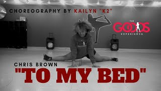 "Chris Brown  ""To My Bed"" Choreography by Kailyn ""K2"" Cunningham"