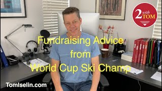 Fundraising Advice from World Cup Champ . . .