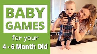 Baby Games for Your 4 to 6 Month Old