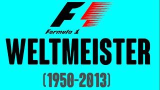 Formel 1 Weltmeister (1950-2013)