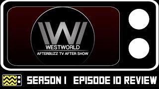 Westworld Season 1 Episode 10 Review W/ Louis Herthum | AfterBuzz TV