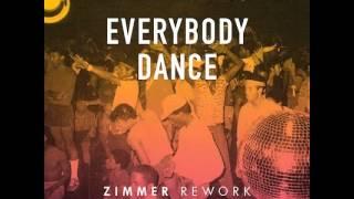 Chic - Everybody Dance (Zimmer Rework)