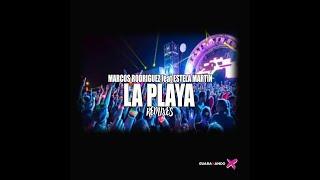 Descargar MP3 de La Playa Dj Alex Remix Marcos Rodriguez Feat Estela Martin