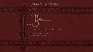 Joanna Newsom – Live At Bottletree (Full Audio)