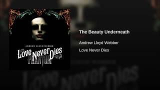 The Beauty Underneath