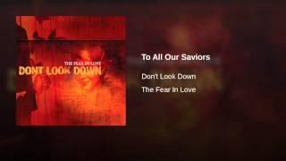 To All Our Saviors