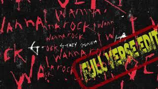 G Eazy Feat Gunna   I Wanna Rock (Full Verse Edit)