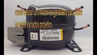Como retirar um motor (compressor ) de geladeira