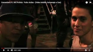 Canserbero Ft. NK Profeta - Puño Arriba - (Video Inédito, homenaje a Can)