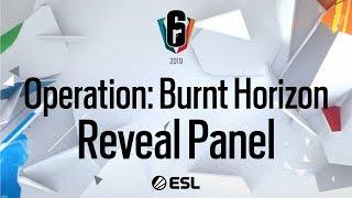 Six Invitational 2019 - Operation: Burnt Horizon Reveal Panel