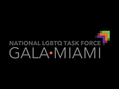 National LGBTQ Task Force Miami - Gala - Launch Video