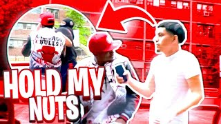 HOLD MY NUTS PRANK ON BLU3 CH3W!!! *GONE WRONG*