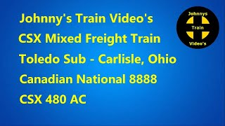 CSX  Mixed Freight Train with Canadian National 8888 Locomotive