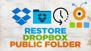 How to Restore a Public Folder in Dropbox