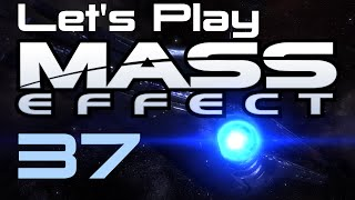 Let's Play Mass Effect Part - 37
