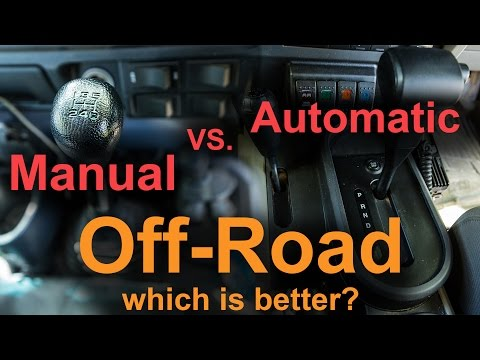 Manual Vs Automatic Off-road