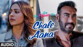 Full Audio: CHALE AANA | De De Pyaar De I Ajay Devgn, Tabu, Rakul Preet L Armaan Malik, Amaal Mallik
