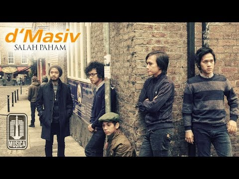 , title : 'D'MASIV - Salah Paham (Official Music Video)'