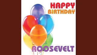 Happy Birthday Roosevelt