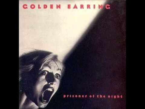 golden earring Going Crazy Again Prisoner of the Night 1980