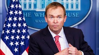 OOPS! Mulvaney Accidentally Admits He Loves Bribes