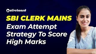 SBI Clerk Mains Exam Last Minute Revision & Attempt Strategy