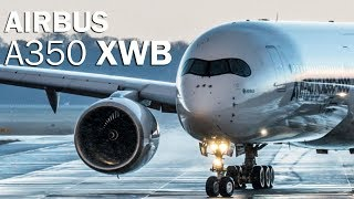 Airbus A350   The Most Advanced Airliner