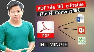 How to Convert PDF to Editable Ms Word , Powerpoint , Excel file | PDF se Word mai Convert kare