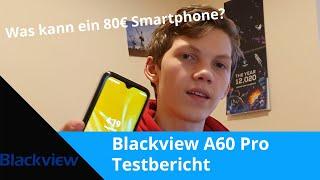 Blackview A60 Pro Testbericht - Was kann das 80€ Smartphone?