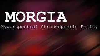 MORGIA - Hyperspectral Chronospheric Entity // SUSASU // JAKARTA // December 30th, 2017