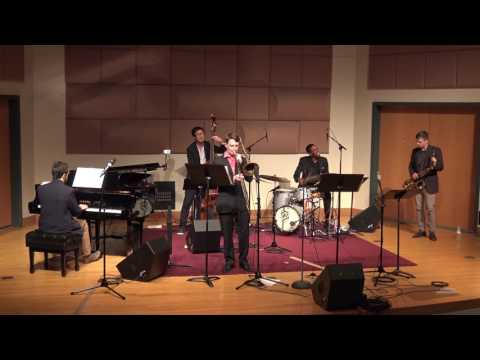 "Slide Hampton's arrangement of ""What's New?"" from my Master Recital. March 30th, 2017."