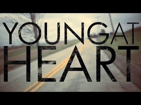 Young at Heart  Make It Count Official Lyrics Video