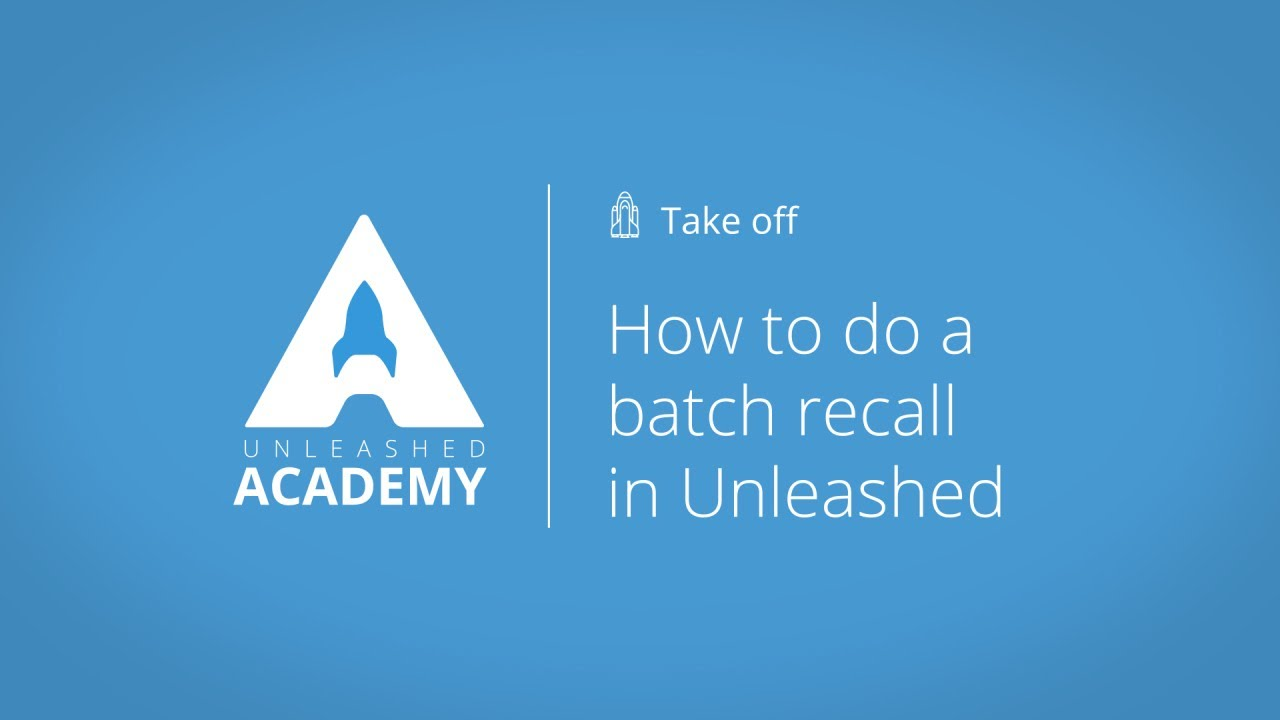 How to do a batch recall in Unleashed YouTube thumbnail image
