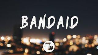Two Friends - Bandaid (Lyrics)