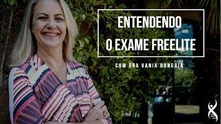 Entendendo o exame FREELITE®