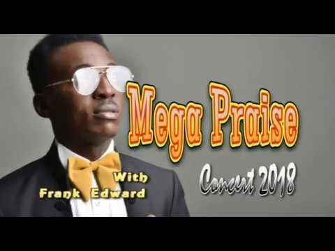 Frank Edward In Action; Mega Praise Concert 2018 @RCCG Sunrise LP 43 Headquarter, Ajah, Lagos