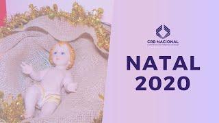 E o Verbo se fez carne, e habitou entre nós – Natal 2020 CRB Nacional